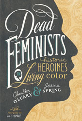 chandleroleary_jessicaspring_deadfeminists_book_169px